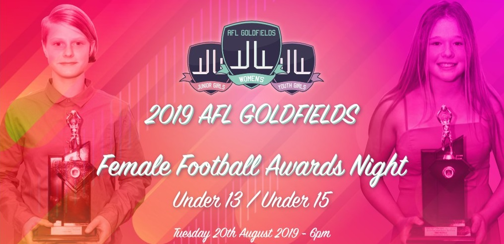 AFL Goldfields Female Football U13 and U15 Presentation Night Award Winners